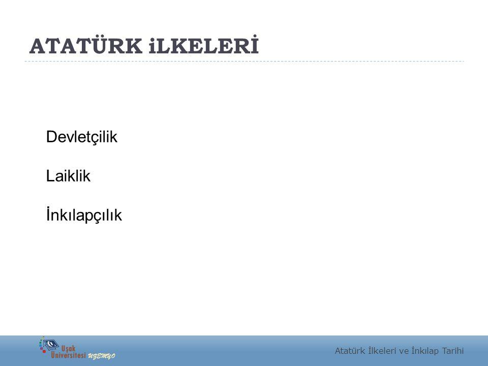 İnkılapçılık Atatürk, Türk inkılâbını Türk milletini son asırlarda geri bırakmış müesseseleri yıkarak yerlerine, milletin en yüksek medeni icaplara göre ilerlemesini temin edecek yeni müessese koymuş olmak şekliyle tarif etmektedir.