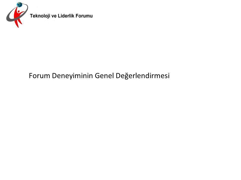 Forum Deneyiminin Genel Değerlendirmesi