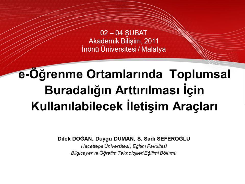 2 Akademik Bilişim 2011, 2-4 Şubat 2011 / İnönü Üniversitesi, Malatya Giriş Eğitim İnternet teknolojilerindeki gelişmeler ÖğretimBilgiye Erişim