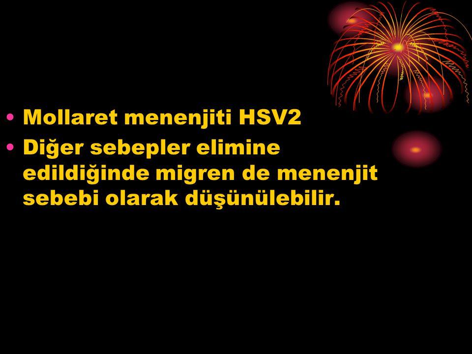 Mollaret menenjiti HSV2 Diğer sebepler elimine edildiğinde migren de menenjit sebebi olarak düşünülebilir.
