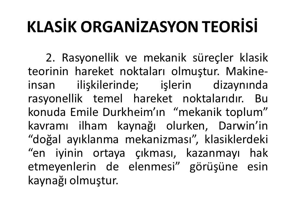 KLASİK ORGANİZASYON TEORİSİ 2.