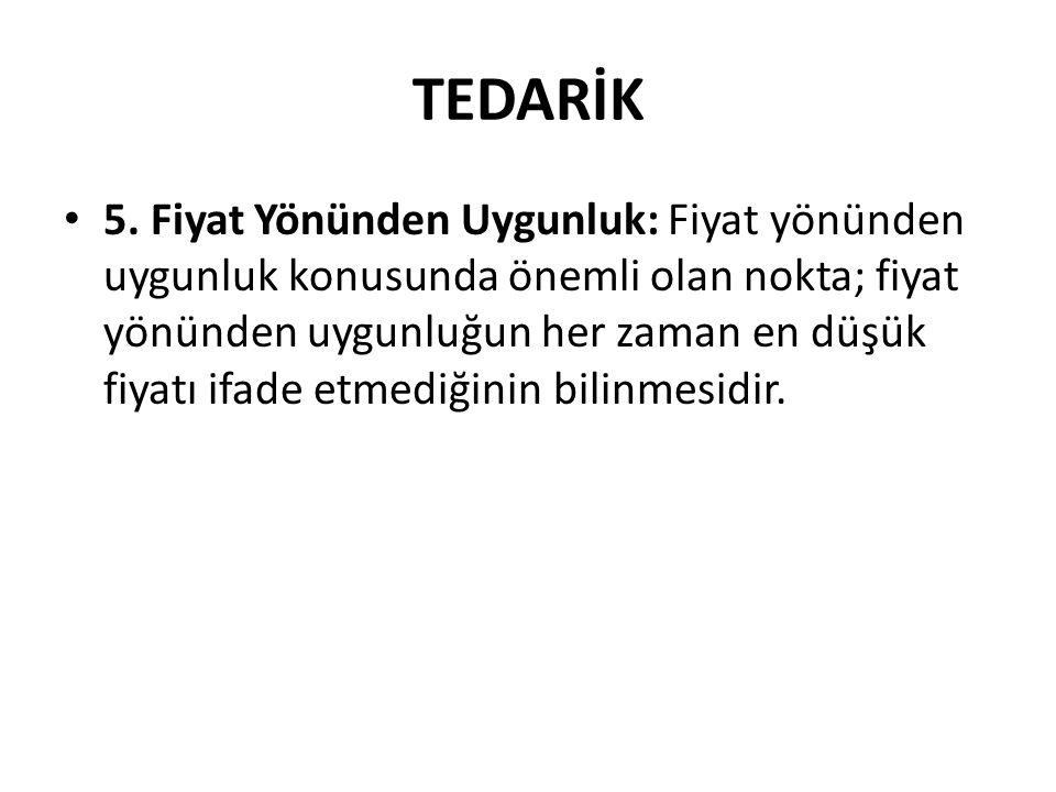 TEDARİK 5.