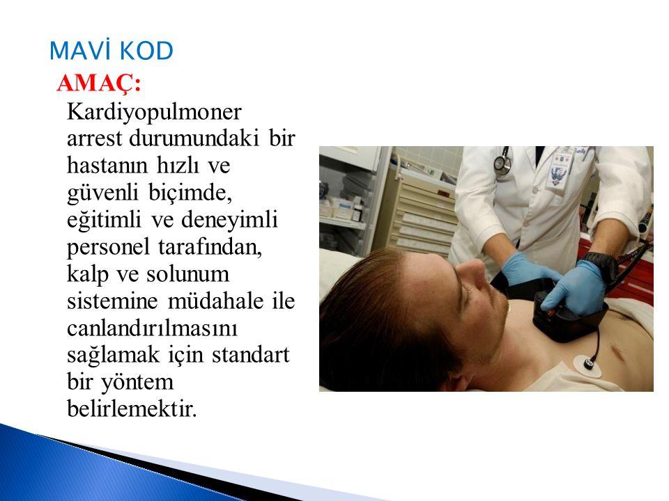 Servis doktoru:  Mavi Kod ekibi gelene kadar müdahaleden sorumludur.