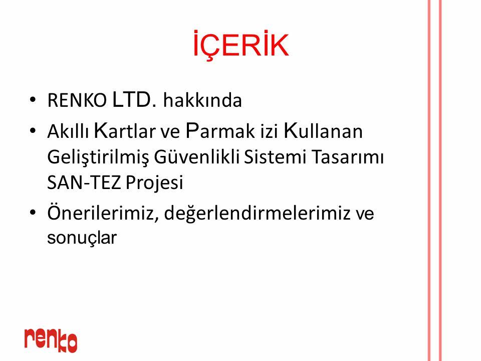 RENKO LTD.ŞTİ RENKO 19.03.1997 tarihinde kurulmuştur.
