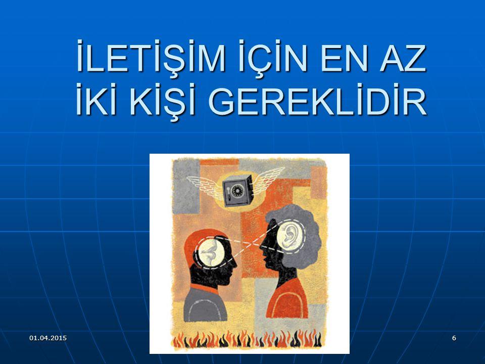 01.04.2015 ARİF DEDE 5 Geniş anlamda iletişim; Toplumsal yapının temelini oluşturan bir sistem, Örgütsel ve yönetsel yapının düzenli işleyişini sağlay