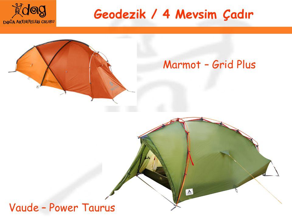Geodezik / 4 Mevsim Çadır Marmot – Grid Plus Vaude – Power Taurus