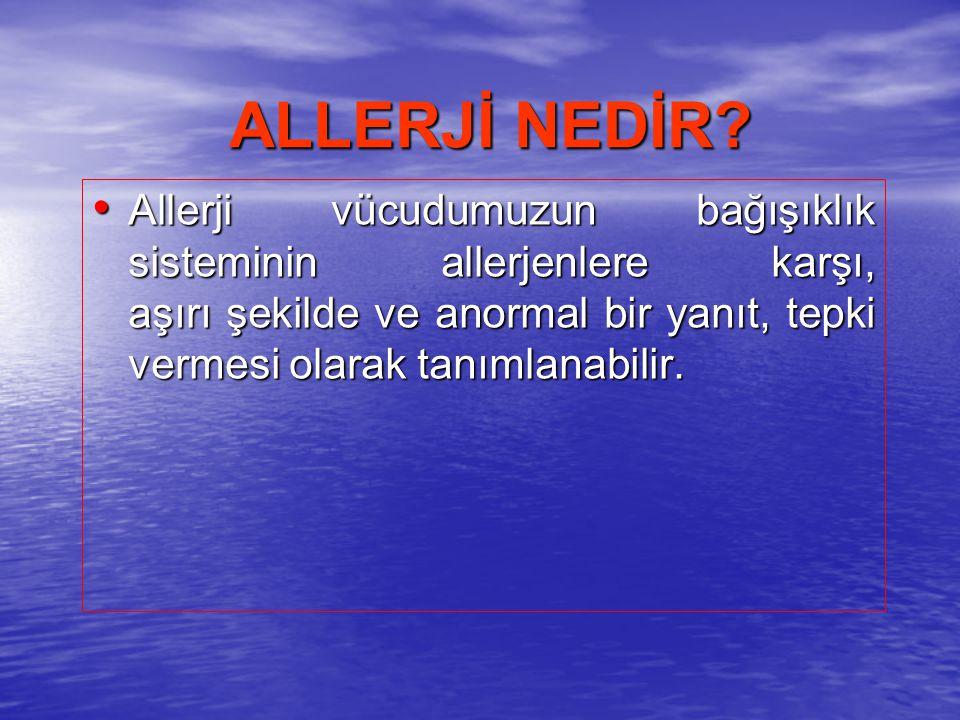 Allerji vücudumuzun bağışıklık sisteminin allerjenlere karşı, aşırı şekilde ve anormal bir yanıt, tepki vermesi olarak tanımlanabilir. Allerji vücudum