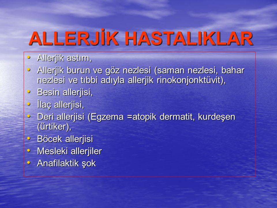 Allerjik astım, Allerjik astım, Allerjik burun ve göz nezlesi (saman nezlesi, bahar nezlesi ve tıbbi adıyla allerjik rinokonjonktüvit), Allerjik burun