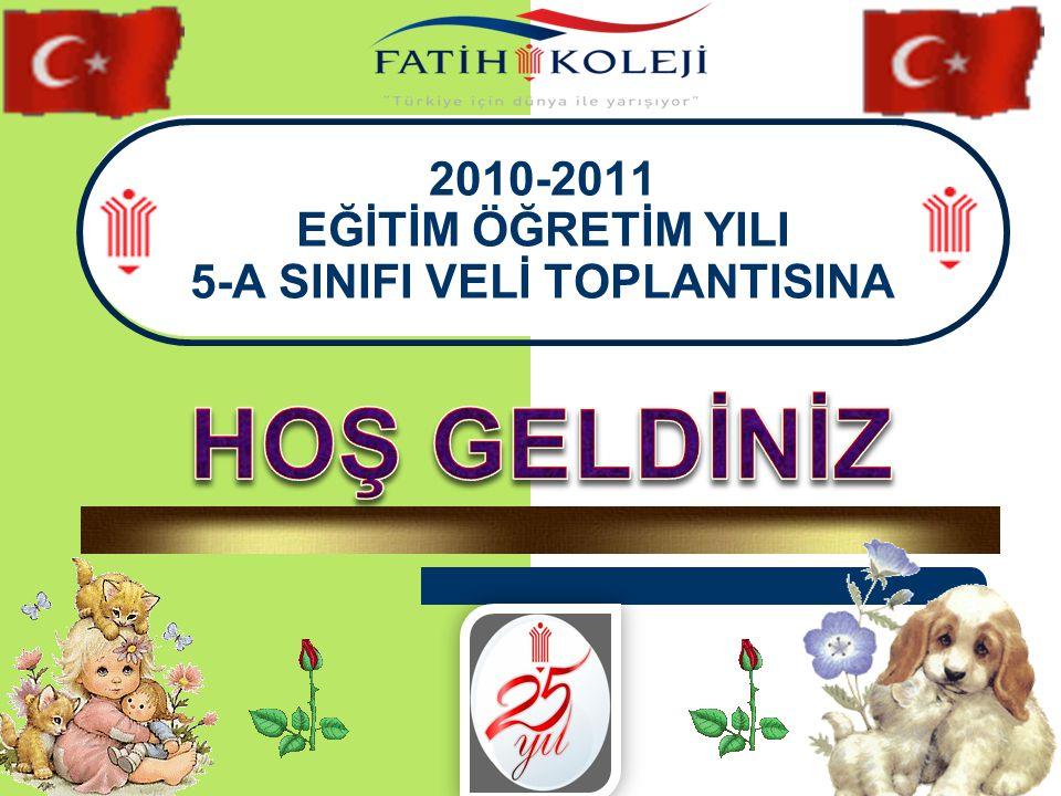 2010-2011 EĞİTİM ÖĞRETİM YILI 5-A SINIFI VELİ TOPLANTISINA