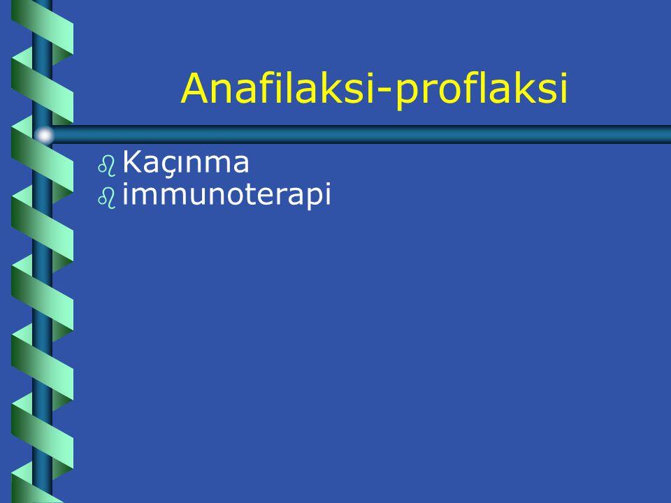 Anafilaksi-devam: b b Vücudda sistemik ve ölümcül değişiklikler olur.