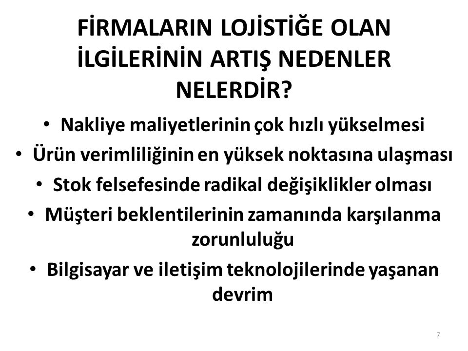 TEMEL LOJİSTİK FAALİYETLER NELERDİR.188 7.