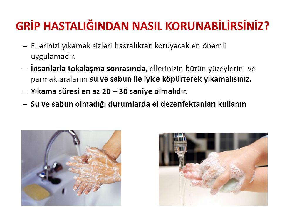 – Ellerinizi yıkamak sizleri hastalıktan koruyacak en önemli uygulamadır.