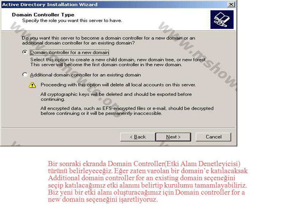 Bir sonraki ekranda Domain Controller(Etki Alanı Denetleyicisi) türünü belirleyeceğiz. Eğer zaten varolan bir domain'e katılacaksak Additional domain