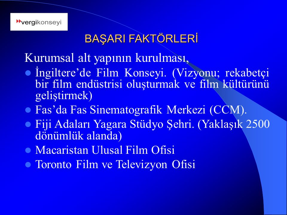 Bürokratik engellerin kaldırılması; Fas'da Fas Sinematografik Merkezi (CCM) bütün bürokratik işlemleri tek merkezden ve hızlı şekilde sağlamaktadır.