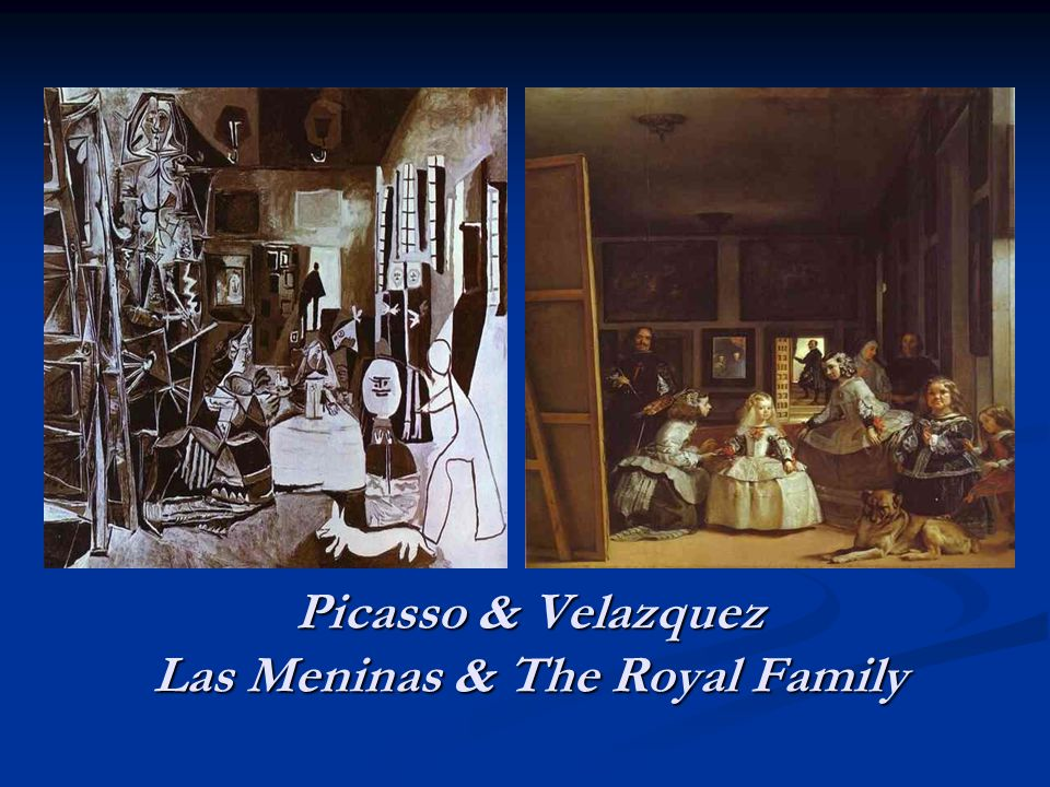 Picasso & Velazquez Las Meninas & The Royal Family