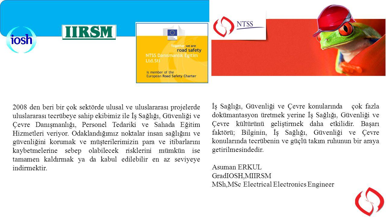 SÜREÇ Standardın küresel kullanıcıların ihtiyaçlarını yansıtmasını sağlamak için istişareli süreç :  ISO/CD 45001 (ilk komite taslağı) mayıs 2014 de yayınlandı.