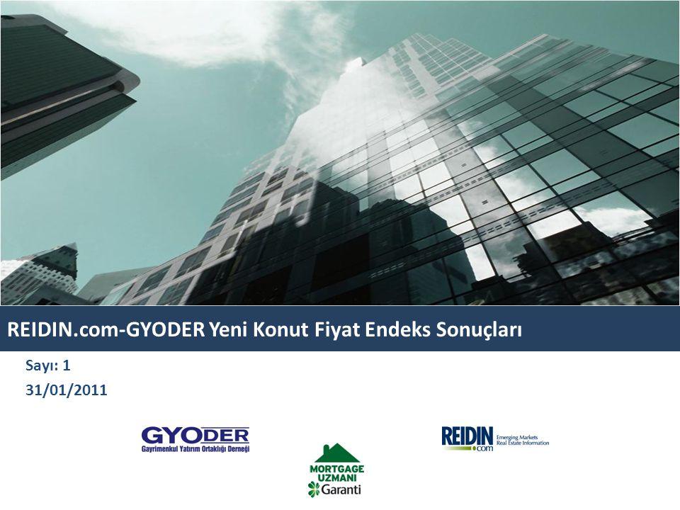 REIDIN.com-GYODER Yeni Konut Fiyat Endeks Sonuçları Sayı: 1 31/01/2011