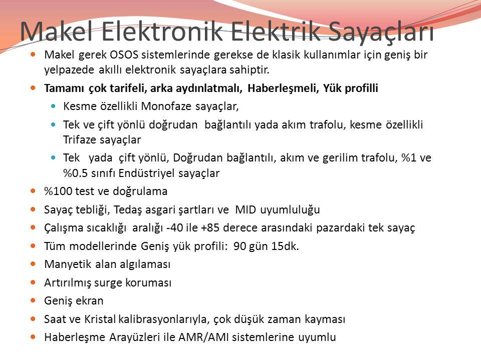 Makel Elektronik Elektrik Sayaçları Makel gerek OSOS sistemlerinde gerekse de klasik kullanımlar için geniş bir yelpazede akıllı elektronik sayaçlara