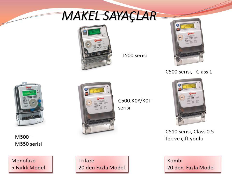 MAKEL SAYAÇLAR MAKEL SAYAÇLAR Monofaze 5 Farklı Model T500 serisi C500.K0Y/K0T serisi Trifaze 20 den Fazla Model Trifaze 20 den Fazla Model C510 seris