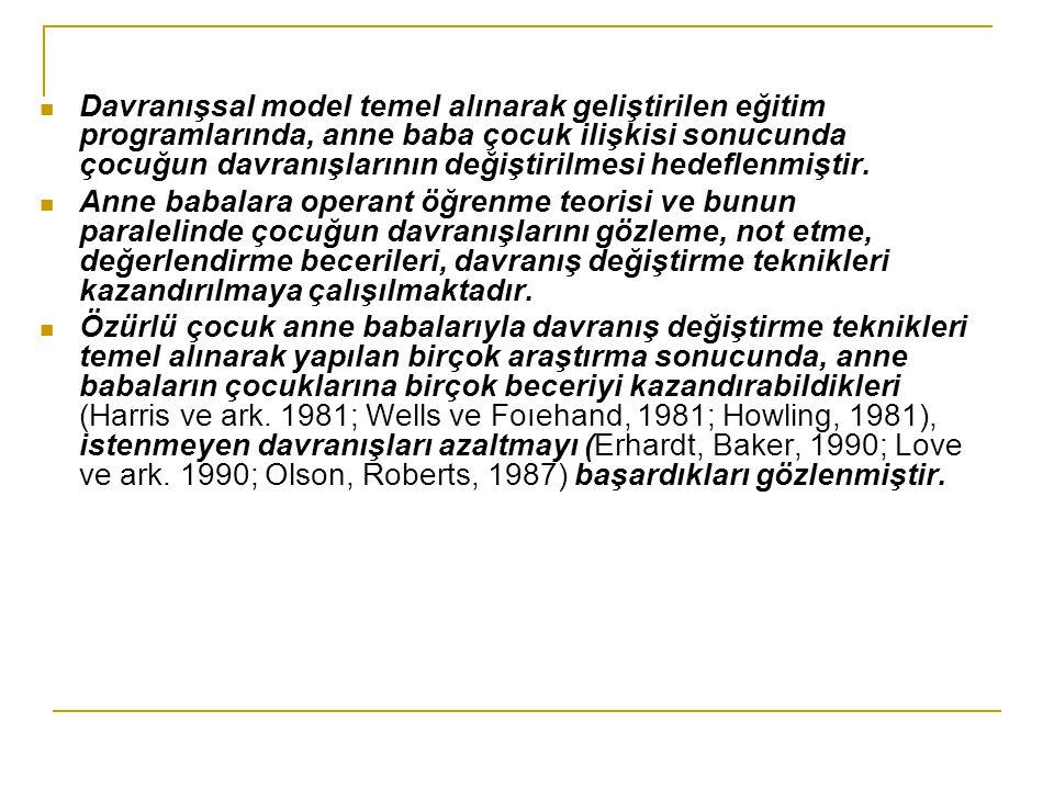 Öğrenme güçlüğü (Onuzo, William, 1986), zihinsel özürlü (Prieto,Bayerd, Baker, 1988 ), otistik (Kozloff, 1984; Harıis ve ark.