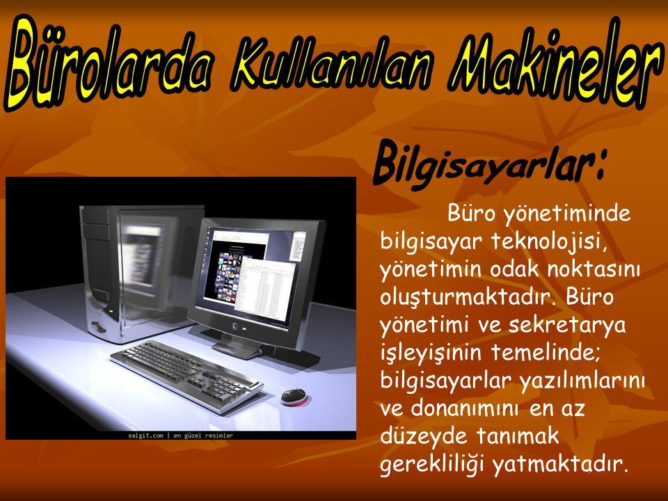 Büro yönetiminde bilgisayar teknolojisi, yönetimin odak noktasını oluşturmaktadır. Büro yönetimi ve sekretarya işleyişinin temelinde; bilgisayarlar ya