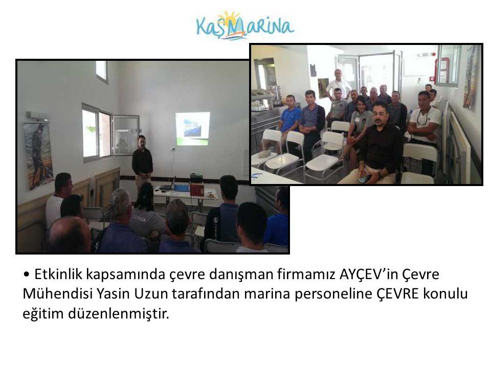 Etkinlik kapsamında çevre danışman firmamız AYÇEV'in Çevre Mühendisi Yasin Uzun tarafından marina personeline ÇEVRE konulu eğitim düzenlenmiştir.