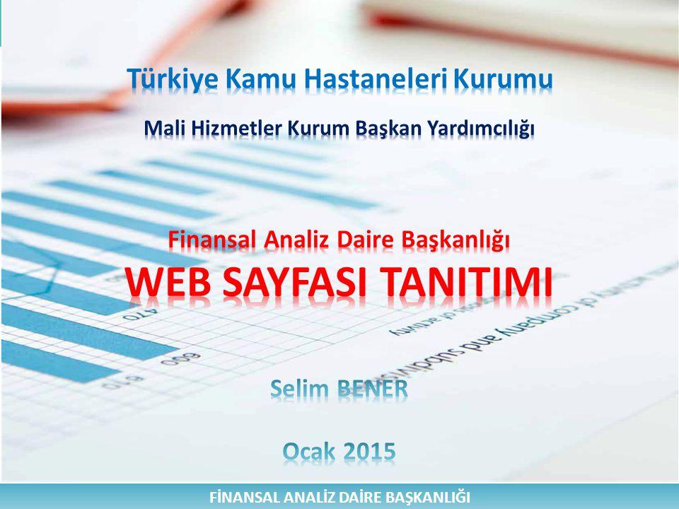 FİNANSAL ANALİZ DAİRE BAŞKANLIĞI Finansal Koordinasyon Birimi Finansal Analiz Daire Başkanlığının faaliyet alanıyla ilgili olarak Birlikler ve sağlık kuruluşları düzeyinde teşkilatlanmayı sağlamak, organizasyon ve görevlendirmeleri yapmak, Finansal Analiz Daire Başkanlığının Kurumsal WEB Sayfasını güncel tutmak, Finansal Analiz Daire Başkanlığının arşiv, evrak ve özlük iş ve işlemlerini yürütmek, Finansal Analiz Daire Başkanlığının haftalık ve yıllık faaliyet raporlarını hazırlamak, SABİM, BİMER, Soru Önergesi, İç Denetim, stratejik plan iş ve işlemlerini yürütmek, Birimleri ile diğer daireler arasında koordinasyonu sağlamak.