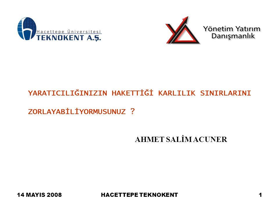 14 MAYIS 2008HACETTEPE TEKNOKENT12 –Kaynak yetersizliği –Oluşturulan teknokentler/teknoparklarda firmalara sağlanan faydaların küresel karşılatırmada yetersizliği –Eğitimli eleman açığı ve eğitimin yetersizliği –Türkiye Bilişim Pazarı'nın küçüklüğü ve buna bağlı olarak daralan kar marjı –Teknoloji üretme bilinirliği, Türk malı imajı ve markalarımızın olmayışı –Firmaların kurumsallaşamamış yapısı –Sabit Hat Telekomünikasyon Sektöründe rekabetin önündeki engellerin devam etmesi –Düşük PC yoğunluğu –Geniş bant abone oranının düşüklüğü Türkiye Bilişim Pazarı SWOT Analizi: Zayıf Yönlerimiz