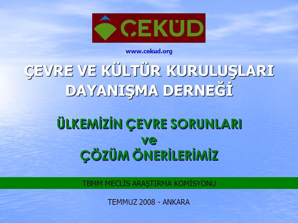 ÇEKÜD Kısa adı ÇEKÜD olan Çevre ve Kültür Kuruluşları Dayanışma Derneği , çevre ve kültür değerlerimizi korumak ve yaşatmak gayesi etrafında buluşan çeşitli meslek gruplarından Çevre Gönüllüleri tarafından, 1999 yılında İstanbul'da kurulmuştur.