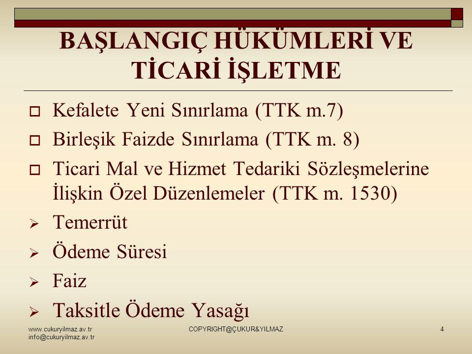 www.cukuryilmaz.av.tr info@cukuryilmaz.av.tr COPYRIGHT@ÇUKUR&YILMAZ35  İki türde de hakim ve bağlı şirket olarak nitelendirilebilecek şirketlerden en az birisinin merkezinin Türkiye'de olması gerekir  Topluluğun en üstünde dernek, vakıf, kamu tüzel kişisi veya gerçek kişi teşebbüs ün bulunması da mümkündür.