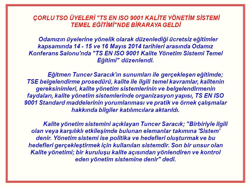 ÇORLU TSO ÜYELERİ