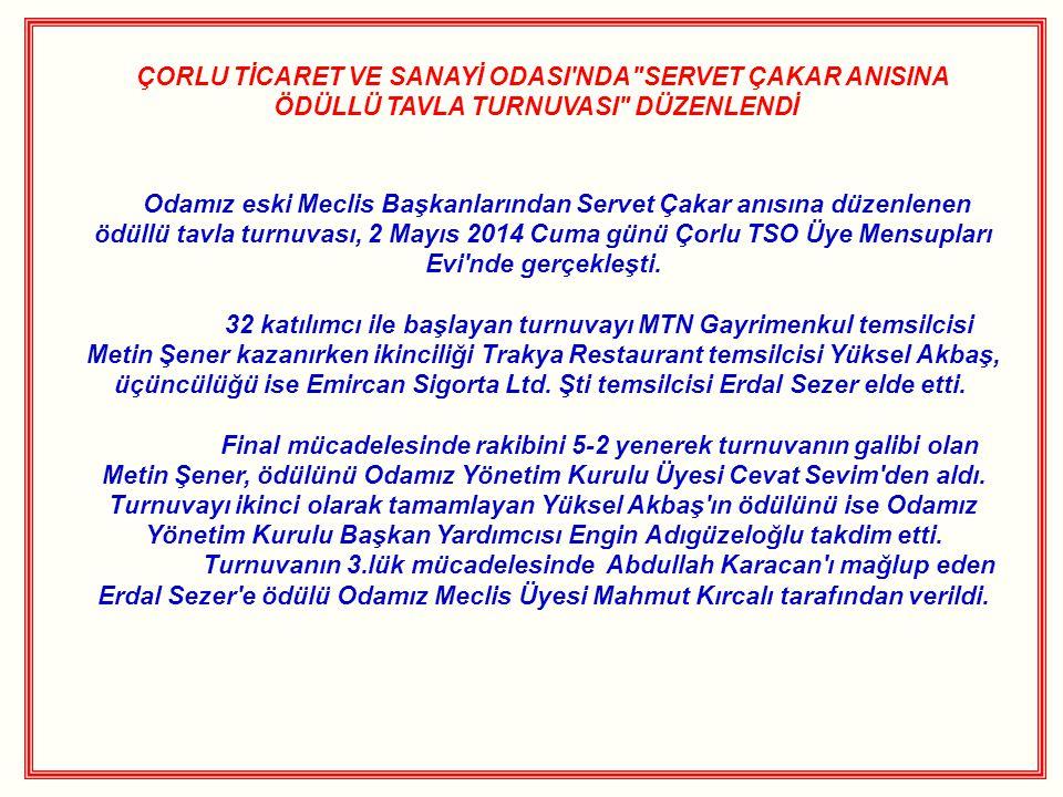 ÇORLU TİCARET VE SANAYİ ODASI'NDA