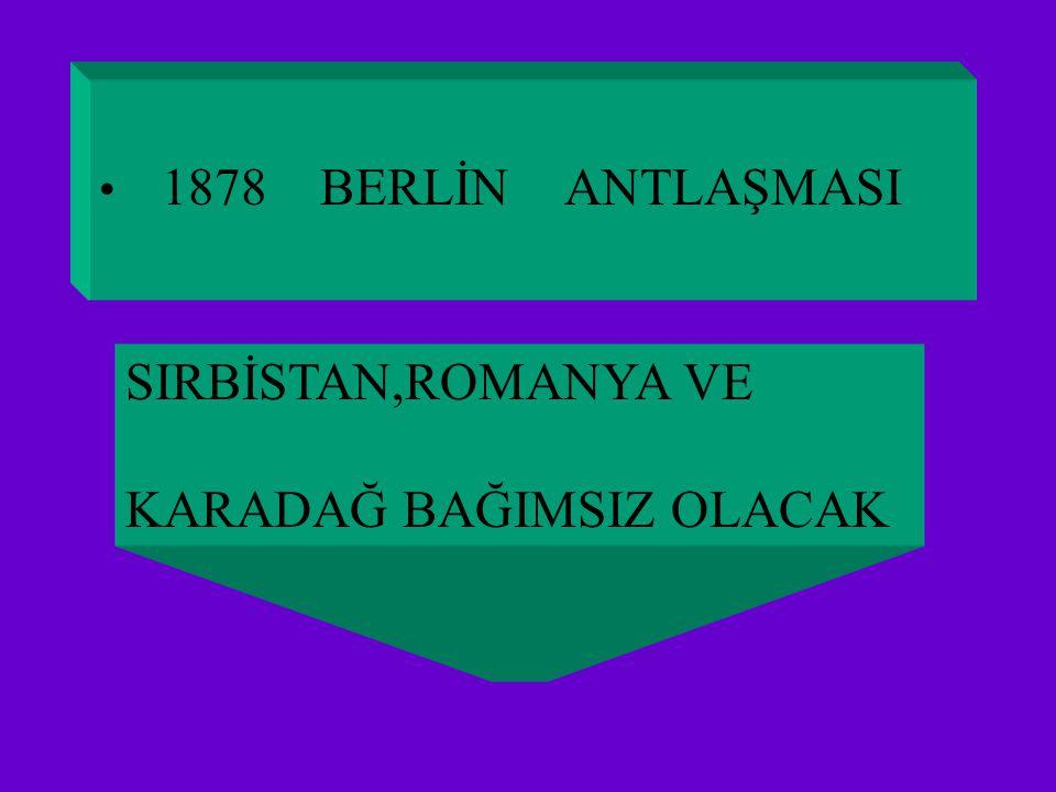 1829 EDİRNE ANTLAŞMASI. SIBİSTAN'A ÖZERKLİK TANINDI