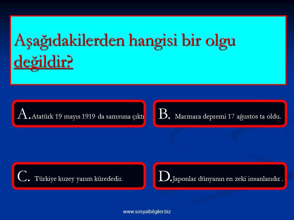 www.sosyalbilgiler.biz Aşağıdakilerden hangisi Atatürk ün ülkemizde sosyal bilimleri geliştirmeye yönelik yeniliklerinden biri değildir.