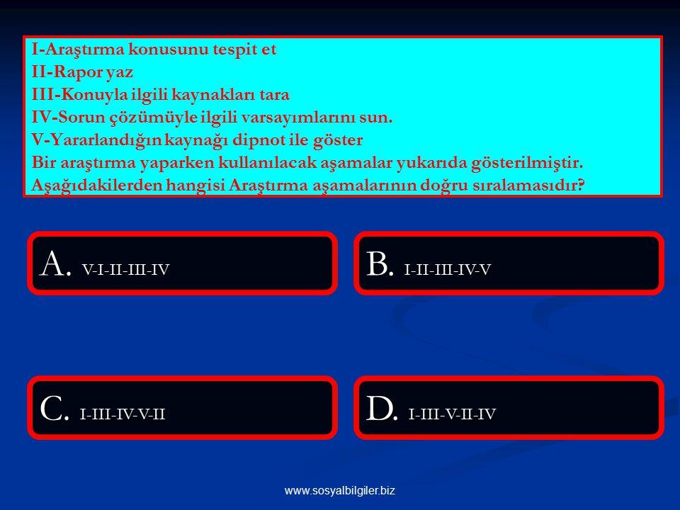 www.sosyalbilgiler.biz Aşağıdakilerden hangisi olguya örnektir.