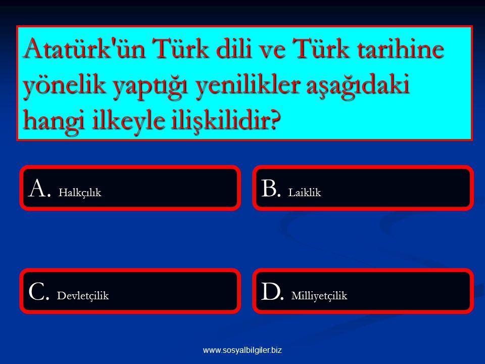 www.sosyalbilgiler.biz Aşağıdakilerden hangisi Türk Dil Kurumu nun kuruluş amaçlarından değildir.