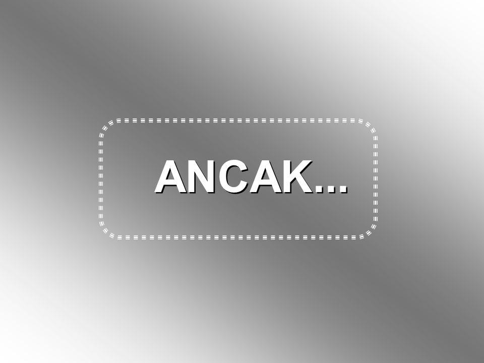 ANCAK...