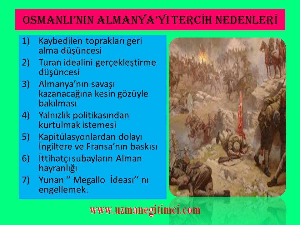 OSMANLI DEVLET İ 'N İ N SAVA Ş A G İ RMES İ  Savaşın başlangıcında Osmanlı Devleti tarafsız kalmayı tercih etmiş ve bir dizi tedbirler almışlardır. 