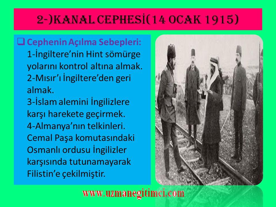 1-)KAFKAS CEPHES İ  Kafkas Cephesinin Özellikleri: 1-Osmanlı'nın savaştığı ilk taarruz cephesidir. 2-Osmanlı, mağlup olduğu halde, bu cephede toprak