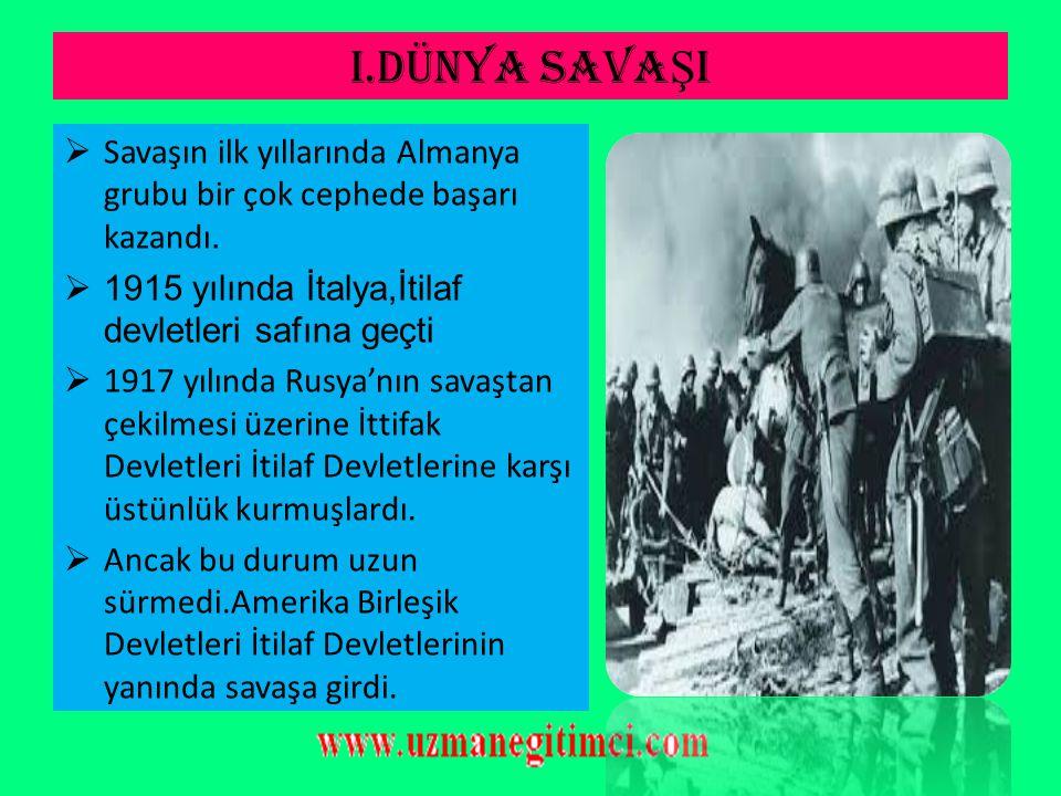 7-) GAL İ ÇYA,ROMANYA MAKEDONYA CEPHES İ  Osmanlı Devleti bu cephelerde müttefiklerine yardım etmek ve Makedonya üzerinden geçen ve Almanya ile kara