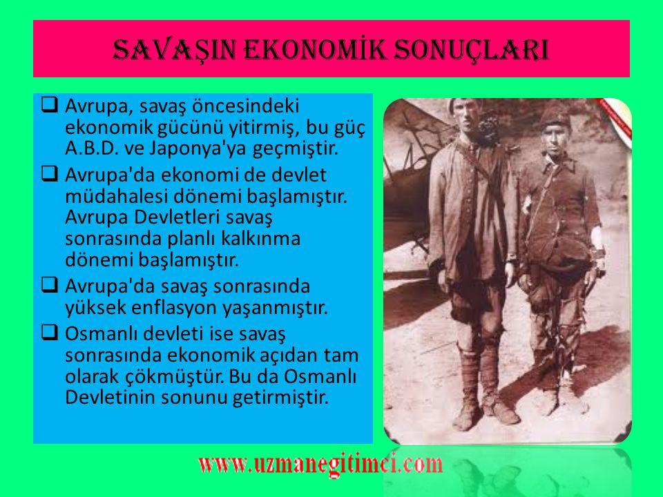 SAVA Ş IN S İ YAS İ SONUÇLARI  Anadolu'da M. Kemalin önderliğinde Milli Mücadele hareketi başlatılarak, Yeni Türk Devletinin temelleri atılmış ve Cum