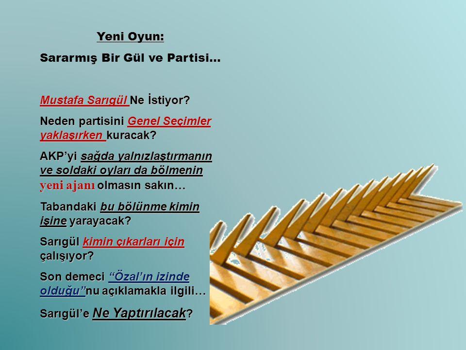 Yeni Oyun: Sararmış Bir Gül ve Partisi… Mustafa Sarıgül Ne İstiyor? Neden partisini Genel Seçimler yaklaşırken kuracak? AKP'yi sağda yalnızlaştırmanın