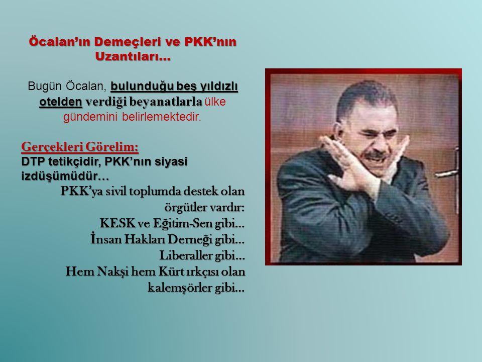 Öcalan'ın Demeçleri ve PKK'nın Uzantıları… bulunduğu beş yıldızlı otelden verdiği beyanatlarla Bugün Öcalan, bulunduğu beş yıldızlı otelden verdiği be