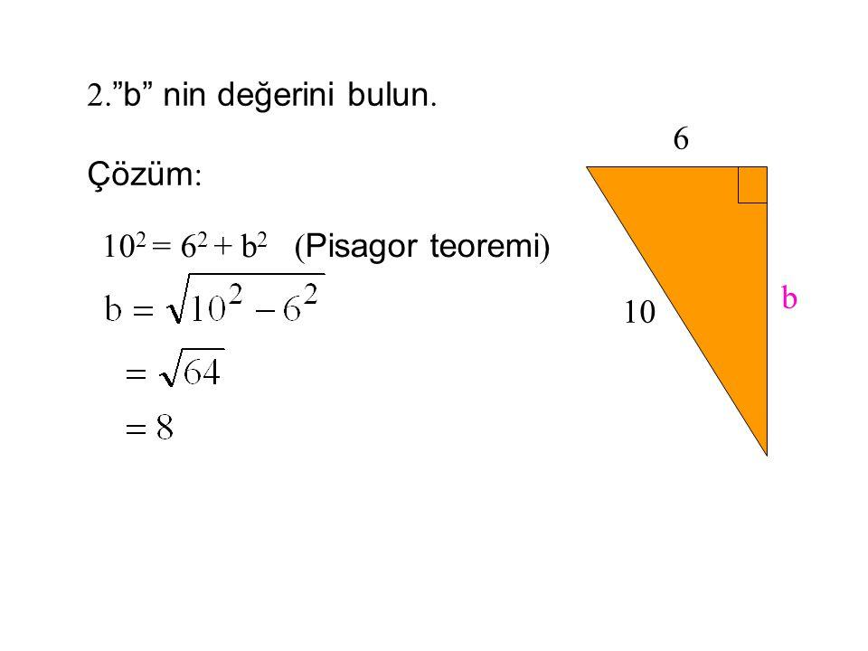 """a 2 = 5 2 + 12 2 (Pisagor Teoremi) 1."""" a"""" nın değerini bulun. 5 12 a Çözüm:"""