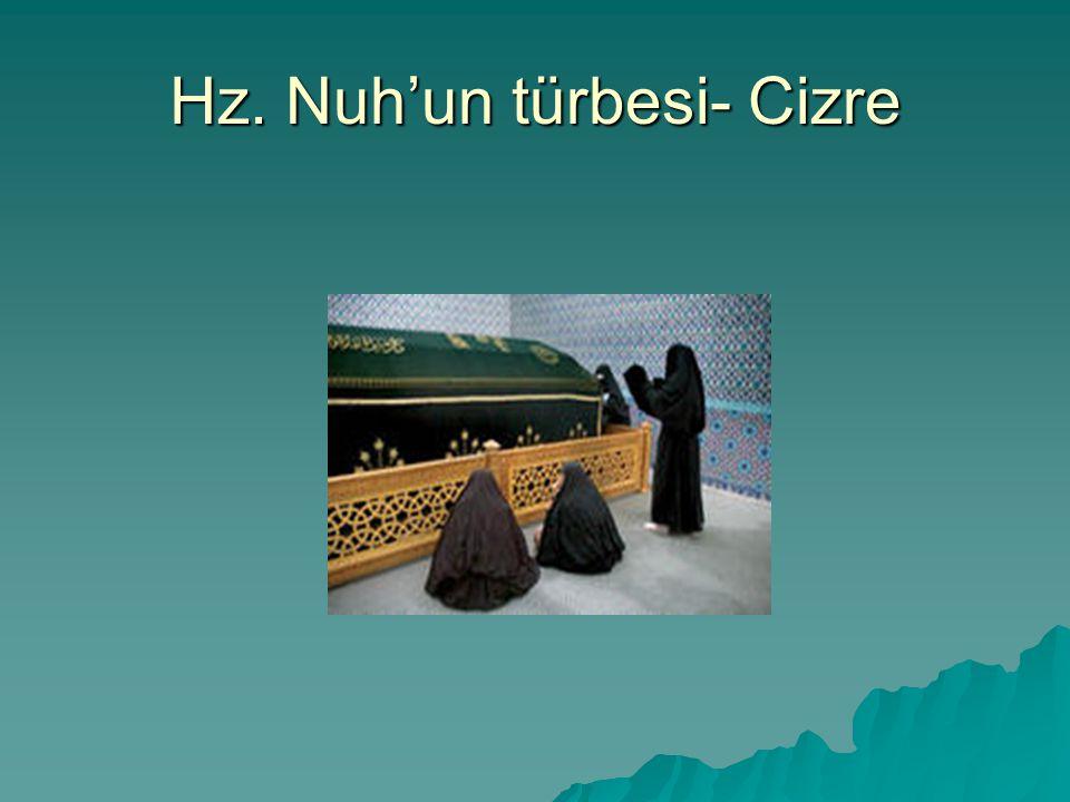 Hz. Nuh'un türbesi- Cizre