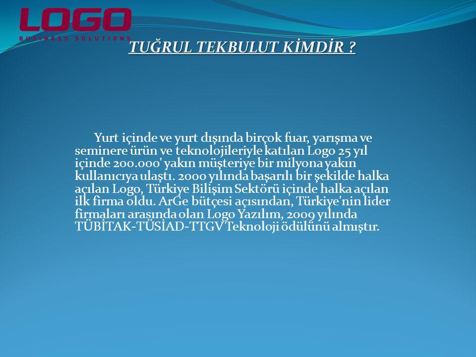 LOGO Yazılım Yönetim Kurulu Başkanı Tuğrul Tekbulut şu bilgileri paylaşıyor: Yazılımları bugüne kadar 170 bin firmada 1.3 milyonun üzerindeki kullanıcıya ulaşan LOGO, Türkiye'nin geleceğe taşınmasında büyük öneme sahip KOBİ'lerin daha esnek ve verimli çalışmalarına, çevikleşmelerine ortam hazırlayan iş uygulamaları üretiyor.