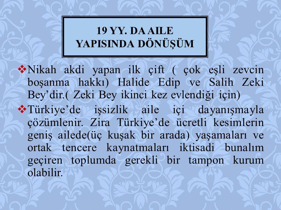  Nikah akdi yapan ilk çift ( çok eşli zevcin boşanma hakkı) Halide Edip ve Salih Zeki Bey'dir.( Zeki Bey ikinci kez evlendiği için)  Türkiye'de işsi