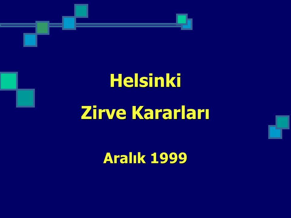Helsinki Zirve Kararları Aralık 1999