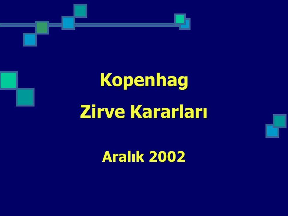 Kopenhag Zirve Kararları Aralık 2002