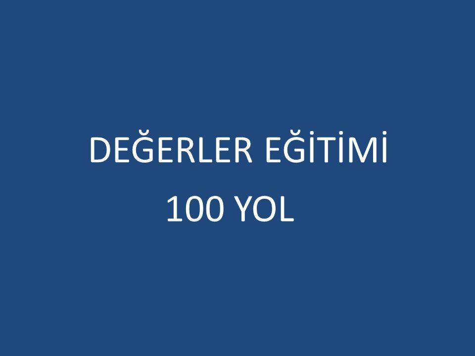 DEĞERLER EĞİTİMİ 100 YOL